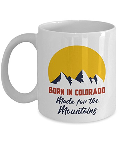 7f40cbfc10 Born In Colorado Made For The Mountains Art Coffee & Tea Gift Mug Cup For  Youth