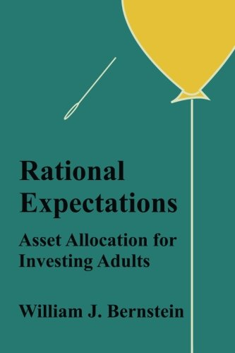 Rational Expectations: Asset Allocation for Investing Adults (Investing for Adults, Band 4)