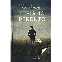 Il figlio perduto (Italian Edition)