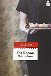 Tea Rooms par Luisa Carnés Caballero