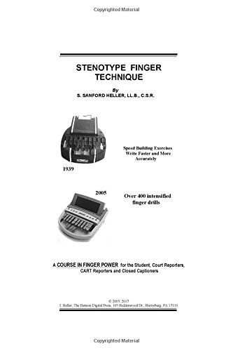 Read STENOTYPE FINGER TECHNIQUE: A COURSE IN FINGER POWER