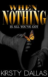 When Nothing Is All You've Got