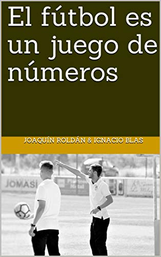 El fútbol es un juego de números