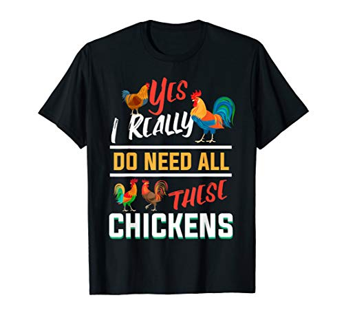 All These Chickens Funny Farmers gift T-Shirt ()