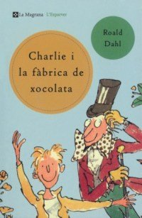 Charlie i la fabrica de xocolata (n.E.) (L' ESPARVER)