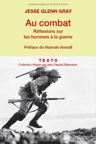 Au combat : Réflexions sur les hommes à la guerre