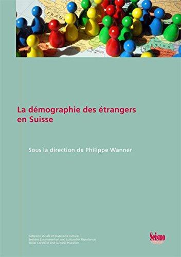 La Démographie des Etrangers en Suisse