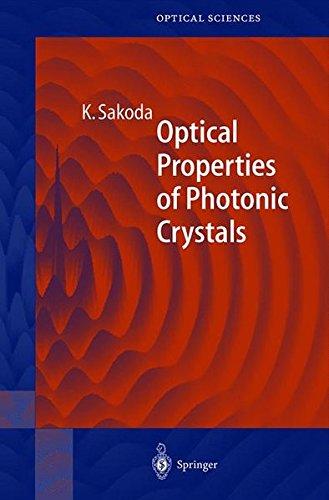 Optical Properties of Photonic Crystrals par Kazuaki Sakoda