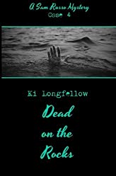 Dead on the Rocks: A Sam Russo Mystery by Ki Longfellow (2015-05-03)