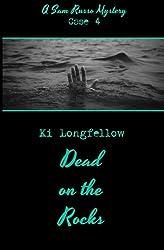 Dead on the Rocks: A Sam Russo Mystery by Ki Longfellow (2015-05-03)