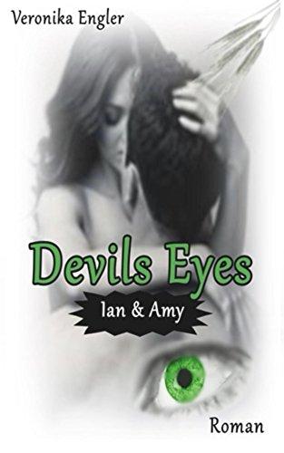 Devils Eyes von [Engler, Veronika]