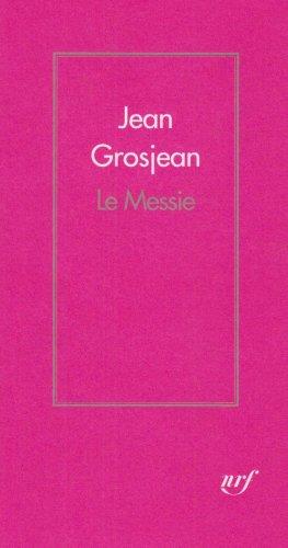 Le Messie par Jean Grosjean