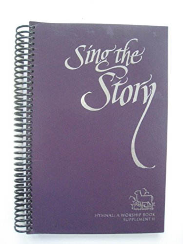 2: Sing the Story: Hymnal Supplement