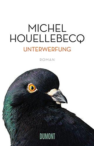 Buchseite und Rezensionen zu 'Unterwerfung: Roman' von Michel Houellebecq