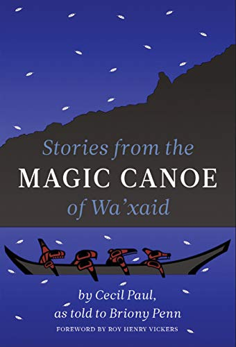 Stories from the Magic Canoe of Wa'xaid (English Edition)
