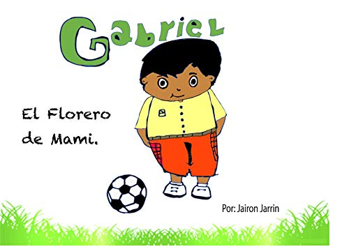 Gabriel: El Florero de Mami (1)