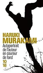 Autoportrait de l'auteur en coureur de fond de Haruki Murakami