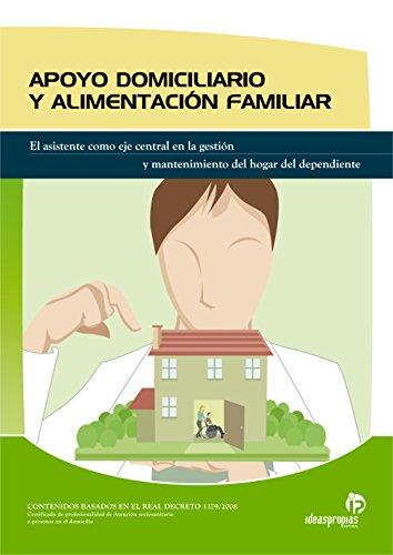 APOYO DOMICILIARIO Y ALIMENTACIÓN FAMILIAR por Judith; Celia Manuela Andrés Sendra; Barbazán pereira