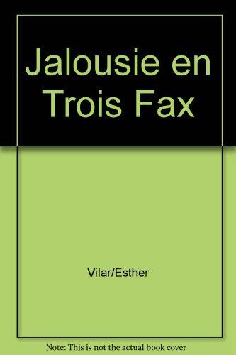 L'Avant-Scene Theatre n1101 ; Jalousie en Trois Fax