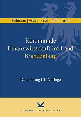 Kommunale Finanzwirtschaft im Land Brandenburg: Darstellung