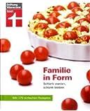 Familie in Form: Schlank werden, schlank bleiben