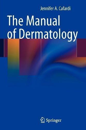 The Manual of Dermatology by Jennifer Cafardi (2012-02-14)