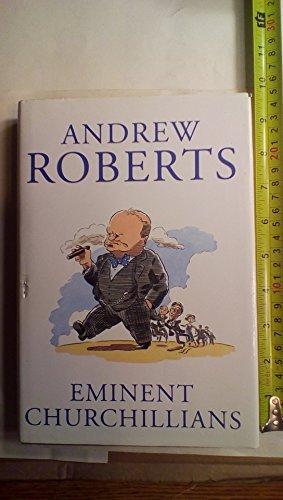 Portada del libro Eminent Churchillians by Andrew Roberts (1995-07-01)