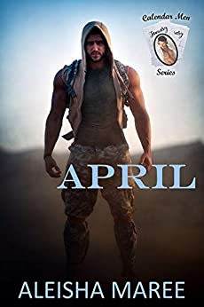 April (Calendar Men Series Book 4) by [Maree, Aleisha]
