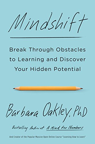 Mindshift: Break Through Obstacles to Learning and Discover Your Hidden Potential (English Edition)