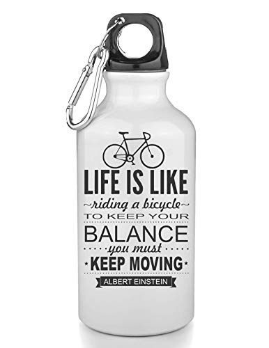 KRISSY Life is Like Riding A Bicycle to Keep Your Balance You Must Moving Freie Trinkflasche Wasserflasche Sport Camping Tourist Water Bottle