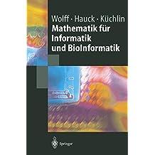 Mathematik für Informatik und BioInformatik (German Edition)