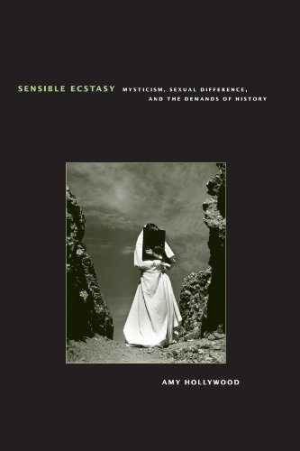 Sensible Ecstasy: Mysticism, Sexual Difference, and the Demands of History (Religion and Postmodernism Series)