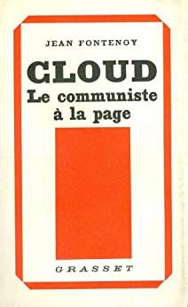 Cloud, le communiste à la page (Littérature) par [Fontenoy, Jean]