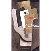 L'ABCdaire du Cubisme
