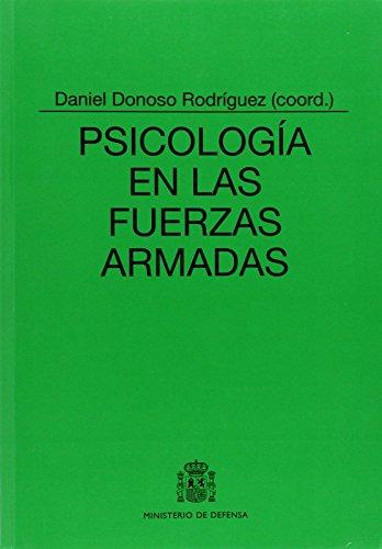Psicología en las Fuerzas Armadas (Colección Ciencia y técnica)