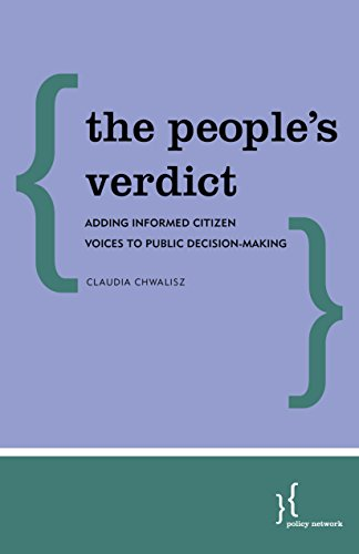 The People's Verdict: Adding Informed Citizen Voices to Public Decision-Making