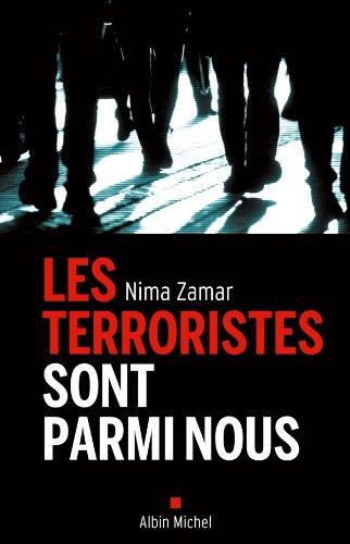 Les Terroristes sont parmi nous (ESSAIS DOC.) (French Edition)