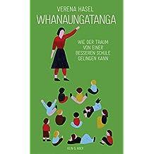 Whanaungatanga: Wie eine bessere Schule gelingen kann