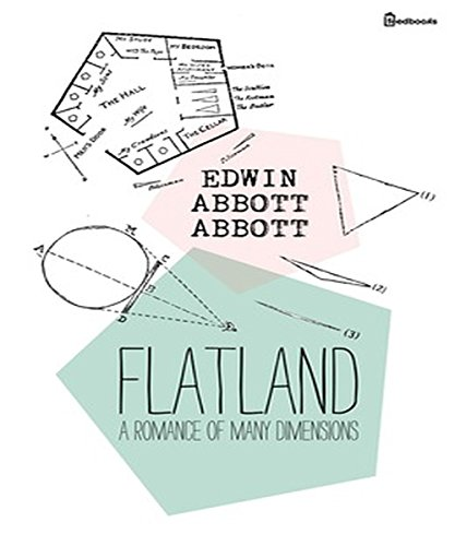 Flatland: A Romance of Many Dimensions (Annotated)