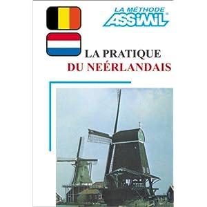 Pratique du Néerlandais (1 livre + coffret de 4 cassettes)