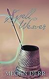 Spell Weaver (English Edition)