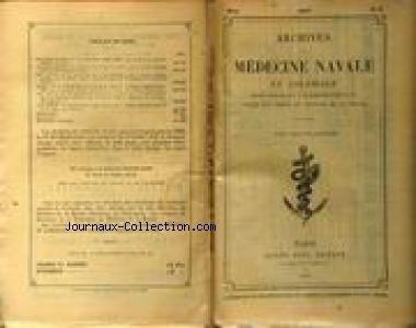 ARCHIVES DE MEDECINE NAVALE ET COLONIALE [No 3] du 01/03/1897 - STATISTIQUE MEDICALE DE LA COCHINCHINE - ASSISTANCE MEDICALE AUX PECHEURS DE LA MER DU NORD - A LA PRISON DE DAKAR - LE DR CALMETTE - COTE D'IVOIRE.