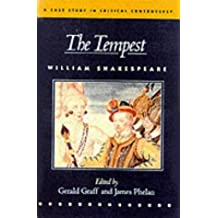 "The Tempest"": A Case Study in Critical Controversy (Case Studies in Contemporary Criticism)"