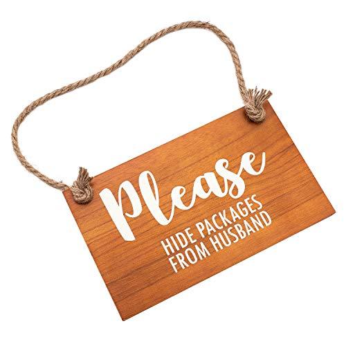 Türschild aus Holz mit Aufschrift Please Hide Packages from Husband for House Entry, 15,2 x 25,4 cm