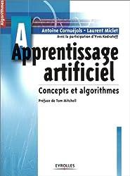 Apprentissage artificiel : Concepts et algorithmes