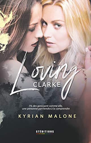 Lire En Ligne Loving Clarke Livre Lesbien Roman Lesbien