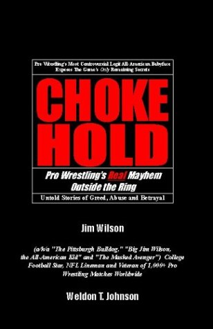 Price comparison product image CHOKEHOLD: Pro Wrestling's Real Mayhem Outside the Ring