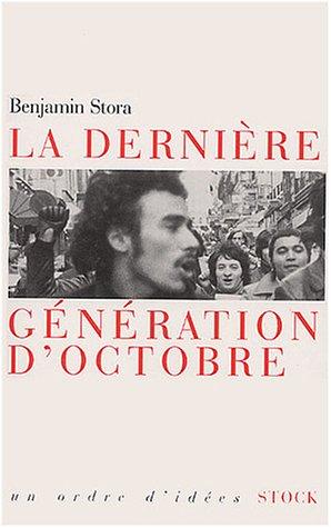 La Dernière Génération d'octobre par Benjamin Stora