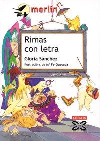 Rimas con letra (Infantil E Xuvenil - Merlín - De 7 Anos En Diante) por Gloria Sánchez