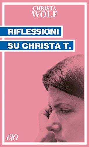 Riflessioni su Christa T. (Tascabili e/o)
